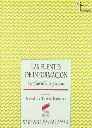 FUENTES DE INFORMACION, LAS. ESTUDIOS TEORICO PRACTICOS