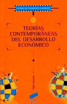 TEORIAS CONTEMPORANEAS DEL DESARROLLO ECONOMICO