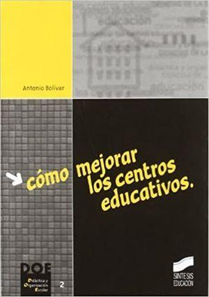 COMO MEJORAR LOS CENTROS EDUCATIVOS