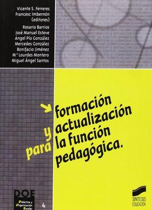 FORMACION Y ACTUALIZACION PARA LA FUNCION PEDAGOGICA