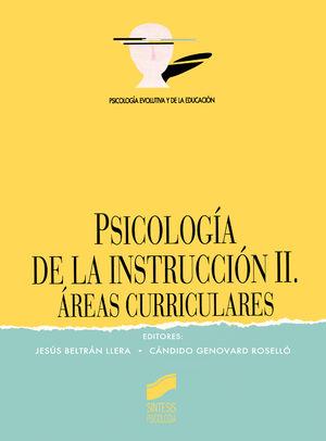 PSICOLOGIA DE LA INSTRUCCION II. AREAS CURRICULARES