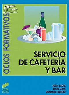 SERVICIO DE CAFETERIA Y BAR. CICLOS FORMATIVOS