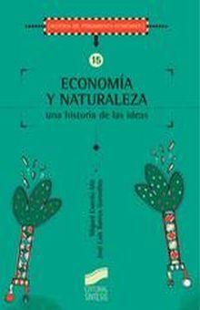 ECONOMIA Y NATURALEZA. UNA HISTORIA DE LAS IDEAS