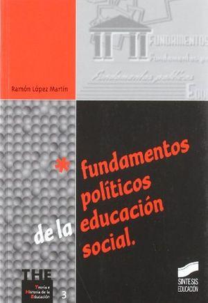 FUNDAMENTOS POLITICOS DE LA EDUCACION SOCIAL