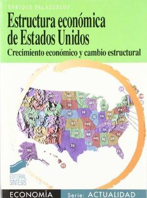 ESTRUCTURA ECONOMICA DE ESTADOS UNIDOS
