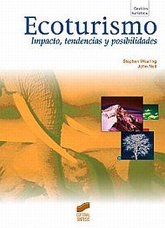 ECOTURISMO. IMPACTO TENDENCIAS Y POSIBILIDADES