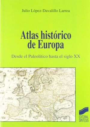 ATLAS HISTORICO DE EUROPA