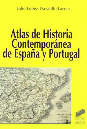 ATLAS DE HISTORIA CONTEMPORANEA DE ESPAÑA Y PORTUGAL