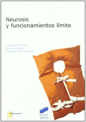 NEUROSIS Y FUNCIONAMIENTOS LIMITE
