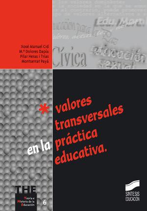 VALORES TRANSVERSALES EN LA PRACTICA EDUCATIVA