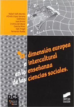 DIMENSION EUROPEA E INTERCULTURAL EN LA ENSEÑANZA DE LAS CIENCIAS SOCIALES