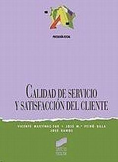 CALIDAD DEL SERVICIO Y SATISFACION EN EL CLIENTE