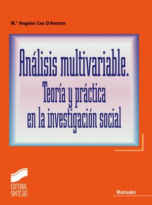 ANALISIS MULTIVARIABLE TEORIA Y PRACTICA EN LA INVESTIGACION SOCIAL
