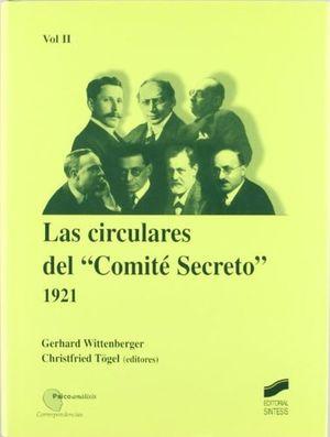 CIRCULARES DEL COMITE SECRETO, LAS - 1921- VOL. II / PD.