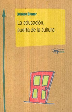 EDUCACION PUERTA DE LA CULTURA, LA
