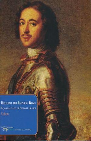 HISTORIA DEL IMPERIO RUSO BAJO EL REINADO DE PEDRO EL GRANDE