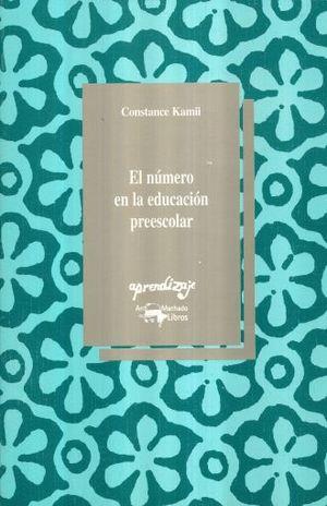 NUMERO EN LA EDUCACION PREESCOLAR, EL / 7 ED.