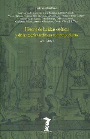HISTORIA DE LAS IDEAS ESTETICAS Y DE LAS TEORIAS ARTISTICAS CONTEMPORANEAS  / VOL. I / 3 ED.