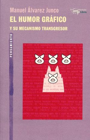 HUMOR GRAFICO Y SU MECANISMO TRANSGRESOR, EL