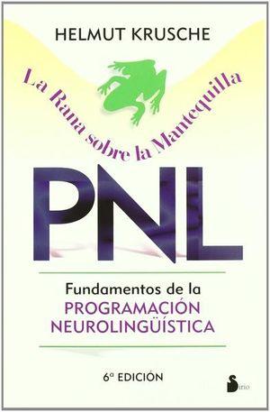 RANA SOBRE LA MANTEQUILLA PNL, LA