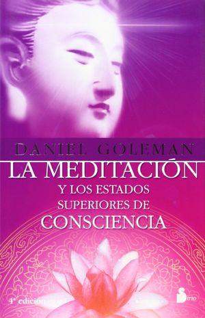 MEDITACION Y LOS ESTADOS SUPERIORES DE CONCIENCIA, LA