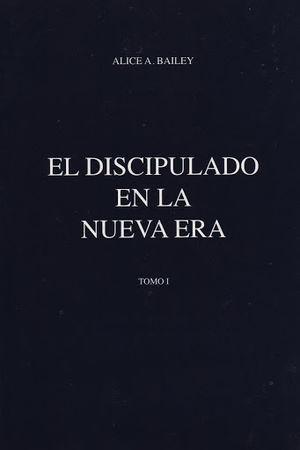 DISCIPULADO EN LA NUEVA ERA, EL / TOMO 1