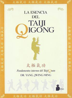 ESENCIA DEL TAIJI QIGONG, LA / 2 ED.