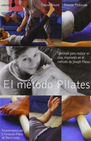 METODO PILATES, EL / PD.