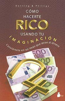 COMO HACERTE RICO USANDO TU IMAGINACION