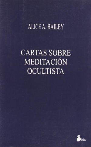 CARTAS SOBRE MEDITACION OCULTISTA