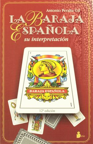 BARAJA ESPAÑOLA, LA. SU INTERPRETACION (LIBRO + CARTAS)