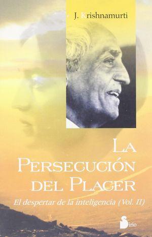 PERSECUCION DEL PLACER, LA