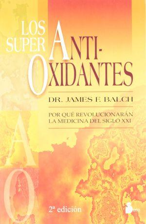 SUPER ANTIOXIDANTES, LOS