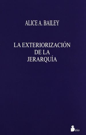 EXTERIORIZACION DE LA JERARQUA, LA