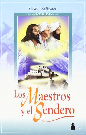 MAESTROS Y EL SENDERO, LOS