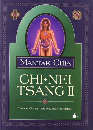 CHI NEI TSANG II. MASAJE CHI DE LOS ORGANOS INTERNOS