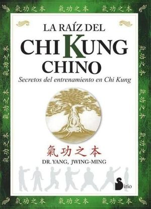 RAIZ DEL CHI KUNG CHINO, LA