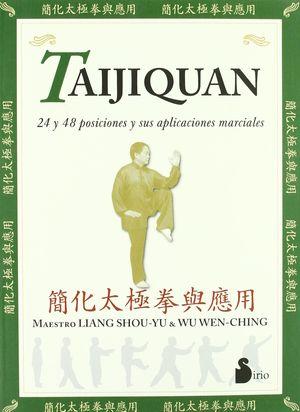 TAIJIQUAN / 24 Y 48 POSICIONES Y SUS APLICACIONES MARCIALES