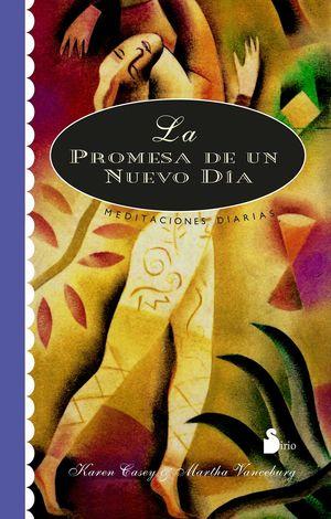 PROMESA DE UN NUEVO DIA, LA. MEDITACIONES DIARIAS