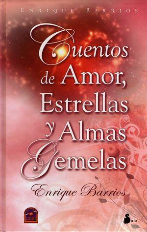 CUENTOS DE AMOR ESTRELLAS Y ALMAS GEMELAS / PD.