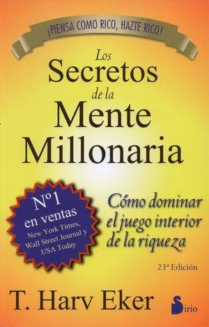 SECRETOS DE LA MENTE MILLONARIA, LOS / 38 ED.