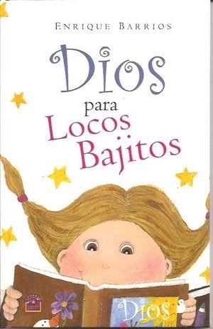 DIOS PARA LOCOS BAJITOS / PD.