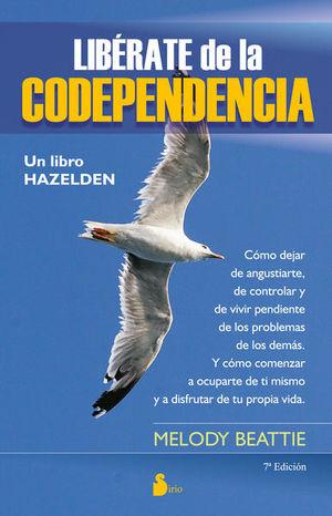 LIBERATE DE LA CODEPENDENCIA / 7 ED.