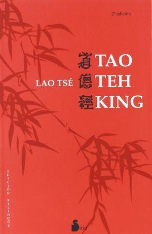 Tao Te King (Ed. Bilingüe)