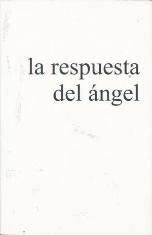 RESPUESTA DEL ANGEL, LA