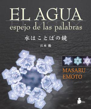 AGUA, EL. ESPEJO DE LAS PALABRAS / PD.
