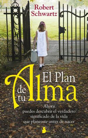 PLAN DE TU ALMA, EL