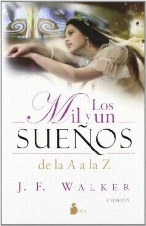 MIL Y UN SUEÑOS DE LA A A LA Z, LOS / 3 ED.