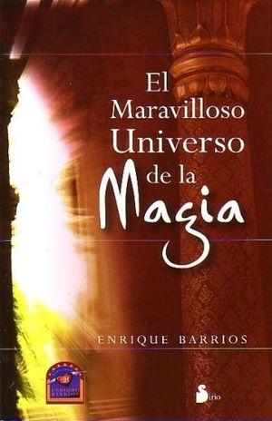 MARAVILLOSO UNIVERSO DE LA MAGIA, EL / 2 ED.