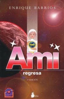AMI REGRESA / 2 ED.